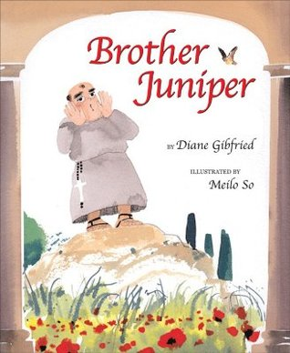 Brother Juniper by Diane Gibfried