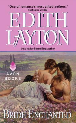 Bride Enchanted by Edith Layton