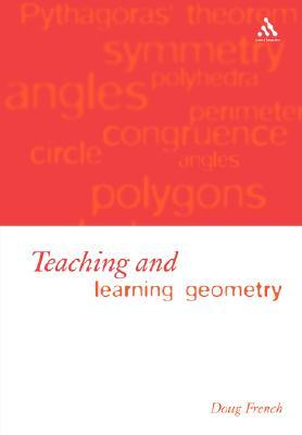 Teaching and Learning Geometry