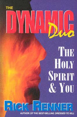 Dynamic Duo: The Holy Spirit  You