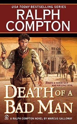 Death of a Bad Man by Ralph Compton