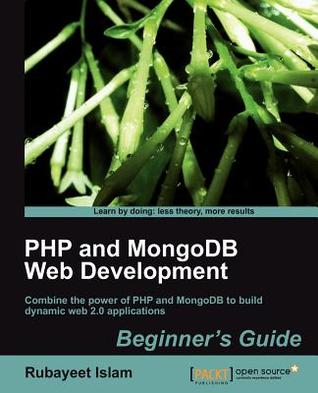 Php And Mongo Db Web Development Beginner's Guide