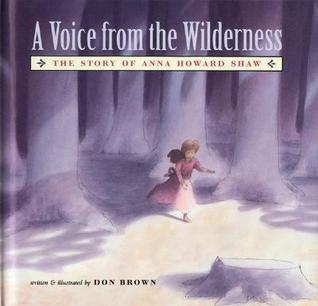 a-voice-from-the-wilderness-the-story-of-anna-howard-shaw