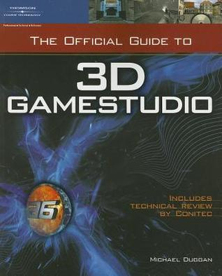 The Official Guide to 3D GameStudio [With CDROM]