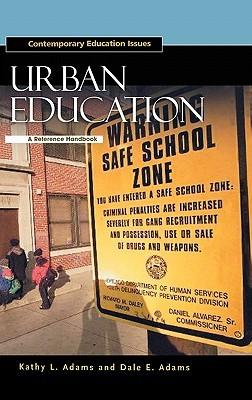 Urban Education: A Reference Handbook