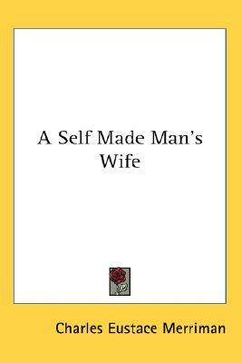 A Self Made Man's Wife