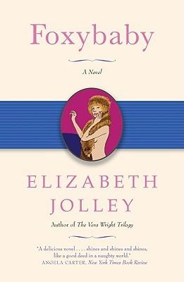 Foxybaby by Elizabeth Jolley