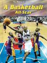 A Basketball All-Star (Making Of A Champion)