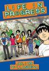 Life in Progress Vol. 1