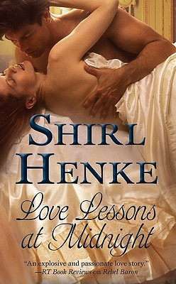 Love Lessons At Midnight by Shirl Henke