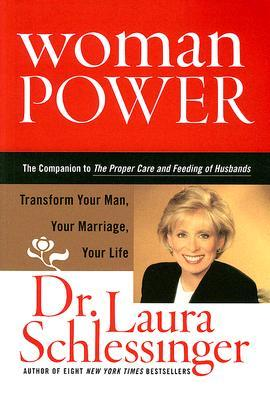 Woman Power by Laura Schlessinger