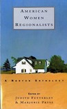 American Women Regionalists: A Norton Anthology