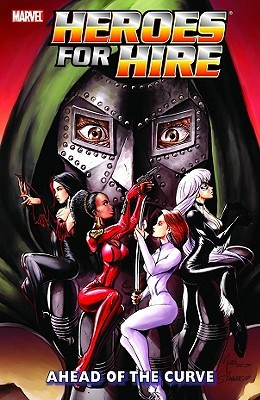 Heroes for hire, vol. 2: ahead of the curve by Justin Gray