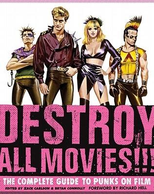 Destroy All Movies!!! by Zack Carlson