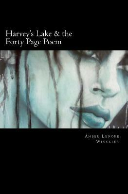 harvey-s-lake-the-forty-page-poem