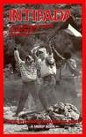 Intifada: The Palestinian Uprising Against Israel Occupation