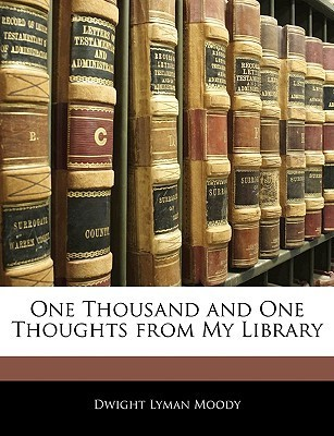 One Thousand and One Thoughts from My Library