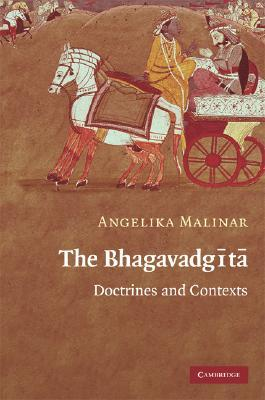 The Bhagavadgita: Doctrines and Contexts