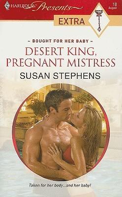 Desert King, Pregnant Mistress (Bought f...