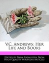 V.C. Andrews: Her Life and Books