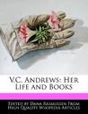 V.C. Andrews: Her Life and Books