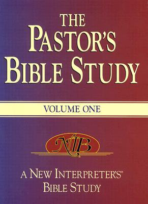 The Pastor's Bible Study: A New Interpreter's Bible Study; Volume 1 [With CDROM]
