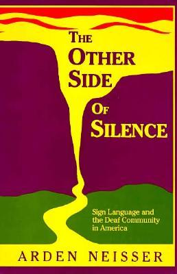 The Other Side of Silence by Arden Neisser