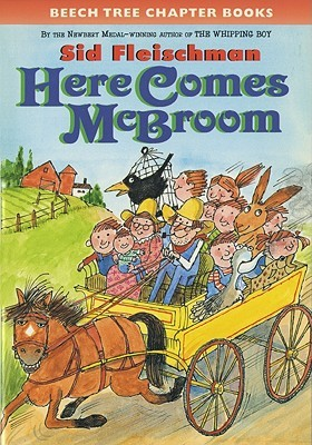 Ebook Here Comes McBroom!: Three More Tall Tales by Sid Fleischman PDF!