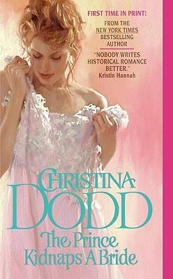 The Prince Kidnaps a Bride: The Lost Princesses 3(Lost Princesses 3)