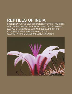 Reptiles of India: Green Sea Turtle, Leatherback Sea Turtle, Hawksbill Sea Turtle, Daboia, Olive Ridley Sea Turtle, Gharial
