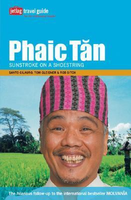 Phaic Tăn by Santo Cilauro