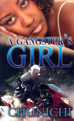 A Gangster's Girl by Chunichi Knott
