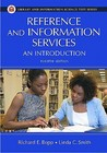 Reference and Information Services: An Introduction (Library Science and Information Text)