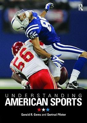 Understanding American Sports