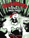 Attack of the Ninja Frogs (Dragonbreath, #2)