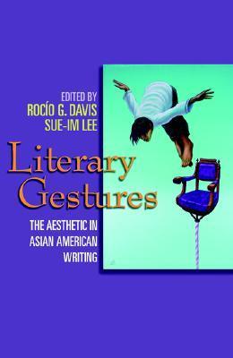 Literary Gestures by Rocío G. Davis