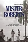 Mister Roberts by Thomas Heggen