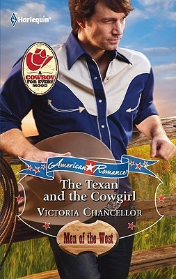 The Texan and the Cowgirl by Victoria Chancellor