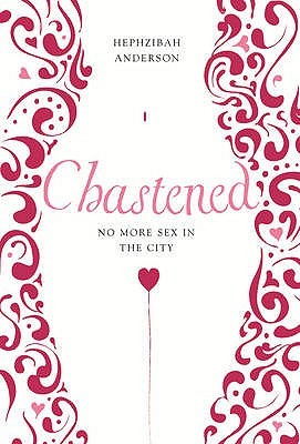 Chastened: No More Sex In The City