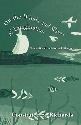 On the Winds and Waves of Imagination: Transnational Feminism and Literature