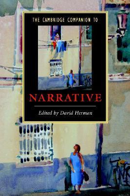 The Cambridge Companion to Narrative by David Herman
