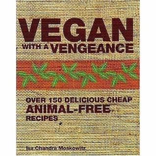 Vegan With A Vengeance