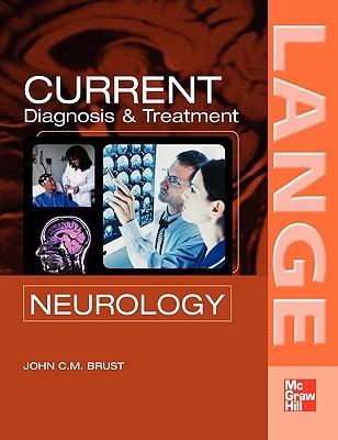 Current Diagnosis & Treatment in Neurology por John C.M. Brust 978-0071423663 EPUB TORRENT