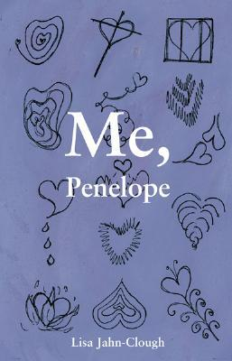Me, Penelope by Lisa Jahn-Clough