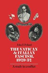 The Vatican and Italian Fascism, 1929 32: A Study in Conflict