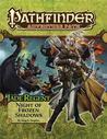 Pathfinder Adventure Path #50: Night of Frozen Shadows