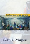 The Education of Mr. Mayfield by David Magee