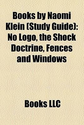 Books by Naomi Klein: The Shock Doctrine