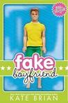 Fake Boyfriend by Kate Brian