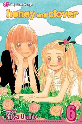 Honey and Clover, Vol. 6(Honey and Clover 6)